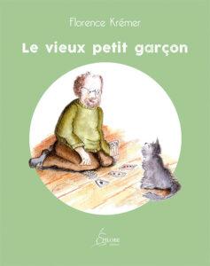 1ère de couverture du livre Le vieux petit garçon