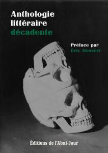 1ère de couverture du livre Anthologie littéraire décadente