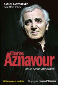1ère de couverture du livre Charles Aznavour ou le destin apprivoisé
